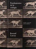 fundamentos de la etologia: estudio comparado de las conductas konrad lorenz 9788475093451