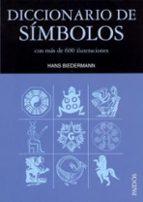 diccionario de simbolos: con mas de 600 ilustraciones hans biedermann 9788475099651