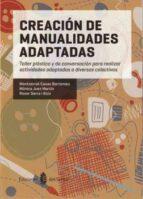 creacion de manualidades adaptadas-monica juez martin-9788476286951