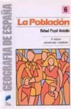 la poblacion española-rafael puyol antolin-9788477380351