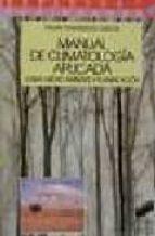 manual de climatologia aplicada: clima, medio ambiente y planific acion felipe fernandez garcia 9788477382751