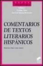 comentarios de textos literarios hispanicos esteban torre jose luis garcia barrientos 9788477383451