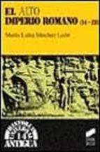 el alto imperio romano maria luisa sanchez leon 9788477385851