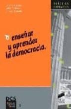 enseñar y aprender la democracia-catalina abacete-isabel cardenas-consuelo delgado-9788477387251