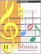 musica 11: cuaderno de ejercicios (arcada) marta figuls altes 9788478872251