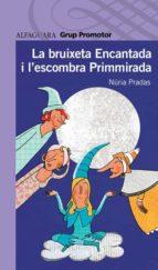 El libro de La bruixeta encantada autor NURIA PRADAS I ANDREU EPUB!