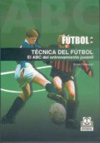 tecnica del futbol: el abc del entrenamiento juvenil birger peitersen 9788480197151
