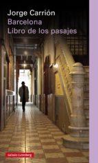 barcelona: libro de los pasajes-jordi carrion-9788481098051