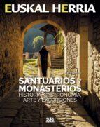 santuarios y monasterios. historia, gastronomia, arte y excursion es-alberto muro-9788482166551