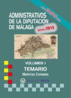 ADMINISTRATIVOS DE LA DIPUTACIÓN DE MÁLAGA TEMARIO VOLUMEN I