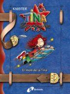 El libro de El mon de tina: tina superbruixa autor KNISTER TXT!