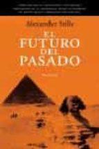 el futuro del pasado alexander stille 9788483076651
