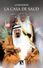 la casa de saud-javier martin-9788483197851