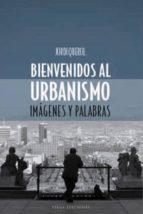 bienvenidos al urbanismo: imagenes y palabras-jordi querol-9788483302651