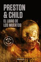 el libro de los muertos (inspector pendergast 7 / trilogia diogen es 3) douglas preston lincoln child 9788483465851