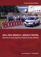 fasa, fasa renault y renault españa: historia de una empresa, historia de una cultura-9788484489351