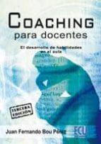 coaching para docentes: el desarrollo de habilidades en el aula (3ª ed.)-juan fernando bou perez-9788484548751