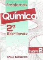 problemas de quimica 2º bachillerato. cuaderno 2 9788484650751
