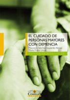 el cuidado de personas mayores con demencia macarena sanchez izquierdo alonso 9788484685951