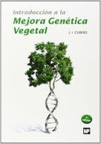 introduccion a la mejora genetica vegetal (3ª ed.) jose ignacio cubero salmeron 9788484766551