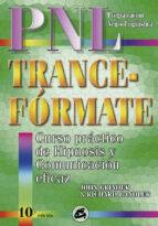 trance formate: curso practico de hipnosis con programacion neuro  lingüistica john grinder richard bandler 9788488242051