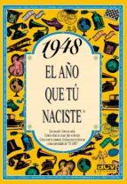 1948 el año que tu naciste rosa collado bascompte 9788488907851