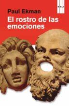el rostro de las emociones paul ekman 9788490062951