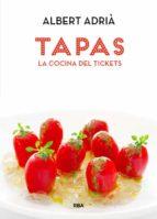 tapas, la cocina del tickets-albert adria-9788490560051