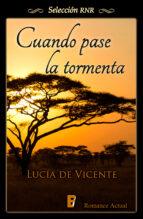 cuando pase la tormenta (ebook)-lucia de vicente-9788490690451