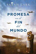 UNA PROMESA EN EL FIN DEL MUNDO (TRILOGÍA DE LA NUBE BLANCA 4) (EBOOK)