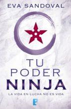 tu poder ninja (ebook)-eva sandoval-9788490697351