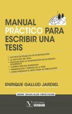 manual practico para escribir una tesis-enrique gallud jardiel-9788490742051