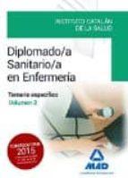 diplomado/a sanitario/a en enfermería del instituto catalán de la salud. temario específico volumen 2 9788490936351