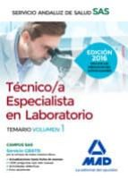 tecnico/a especialista en laboratorio del servicio andaluz de salud: temario especifico volumen 1-9788490939451