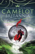 camelot (britannia. libro 2) (ebook)-ana alonso-javier pelegrin-9788491290551