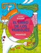 el libro de los porqués: animales gianni rodari 9788491450351