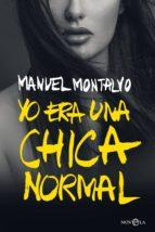 yo era una chica normal (ebook)-manuel montalvo-9788491644651