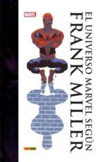 el universo marvel segun frank miller-frank miller-9788491671251