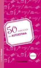 50 ejercicios de autoestima-laurie hawkes-9788492716951