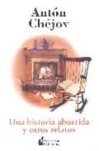 una historia aburrida y otros relatos-anton pavlovich chejov-9788493255251