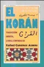 el koran: no lo tocaran sino los purificados (traduccion directa, literal e integra) rafael cansinos assens 9788493497651