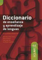 diccionario de enseñanza y aprendizaje de lenguas 9788493580551