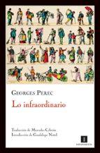 lo infraordinario-georges perec-9788493655051