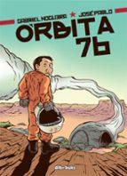 orbita 76-gabriel noguera-jose pablo garcia-9788494061851