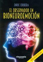 el observador en bioneuroemocion (2ª ed.) enric corbera 9788494486951