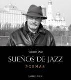 sueños de jazz (ebook)-valentín díaz-9788494488351