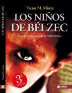 los niños de belzec (segunda entrega de la saga de frederic poison) victor manuel mirete ramallo 9788494572951