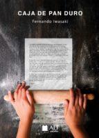 la caja de pan duro (ebook)-fernando iwasaki-9788494759451