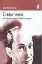 en otro tiempo: años de juventud en galitzia oriental soma morgenstern 9788495587251