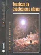 tecnicas de espelologia alpina georges marbach bernard tourte 9788495760951